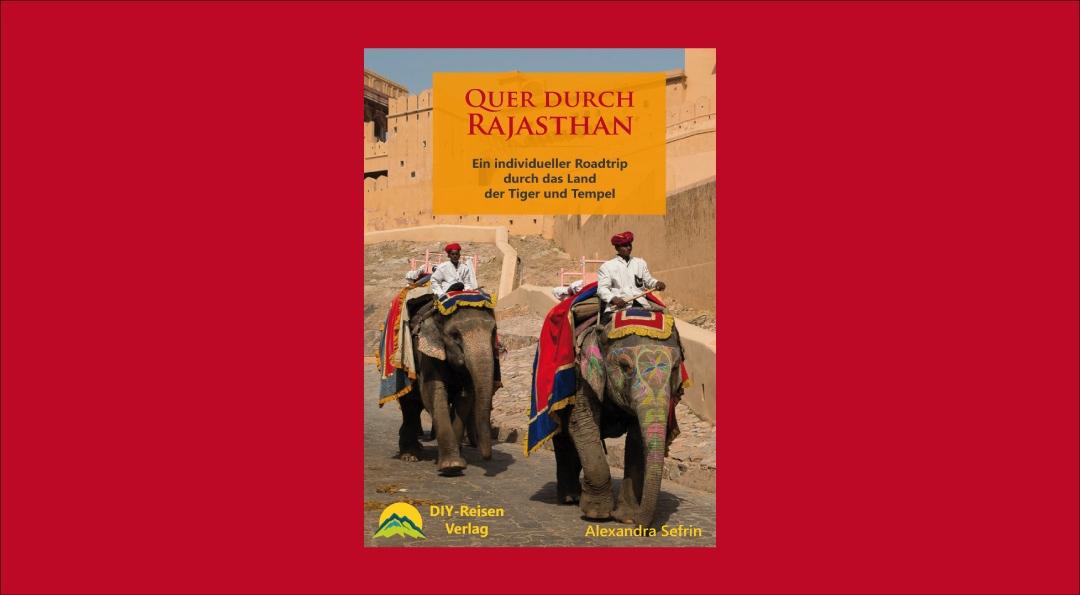 Mein neues Buch-Projekt – Quer durch Rajasthan